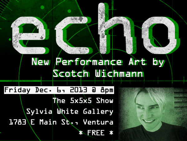 Scotch Wichmann in Echo, a new performance art piece